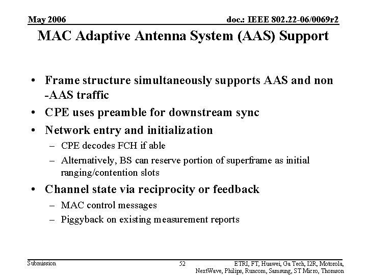 May 2006 doc. : IEEE 802. 22 -06/0069 r 2 MAC Adaptive Antenna System