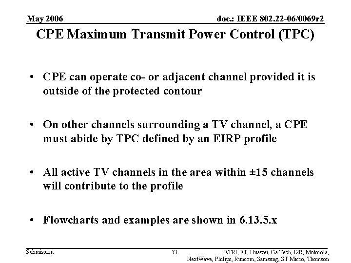 May 2006 doc. : IEEE 802. 22 -06/0069 r 2 CPE Maximum Transmit Power