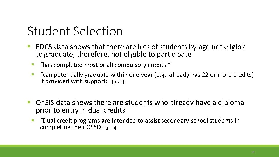 Student Selection § EDCS data shows that there are lots of students by age