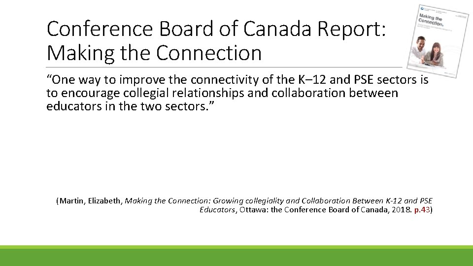 """Conference Board of Canada Report: Making the Connection """"One way to improve the connectivity"""