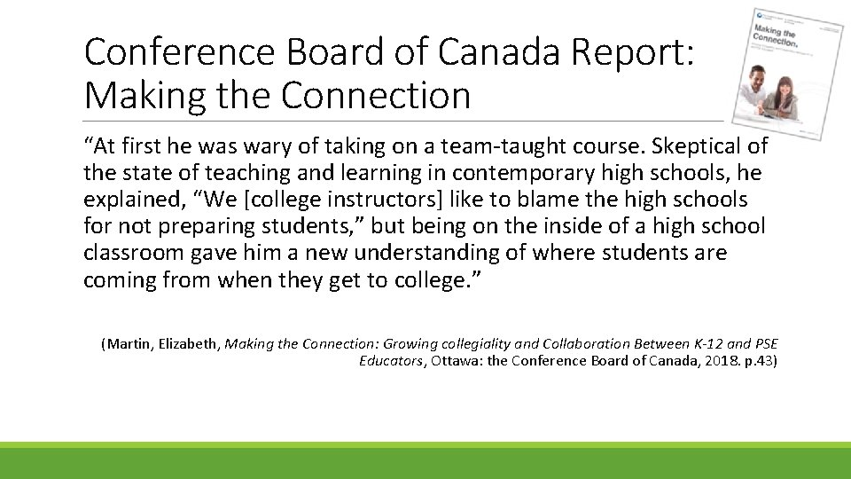 """Conference Board of Canada Report: Making the Connection """"At first he was wary of"""