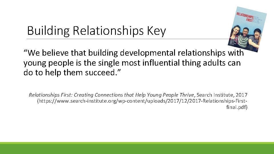 """Building Relationships Key """"We believe that building developmental relationships with young people is the"""