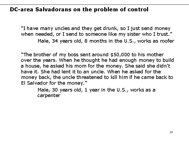 """DC-area Salvadorans on the problem of control """"I have many uncles and they get"""