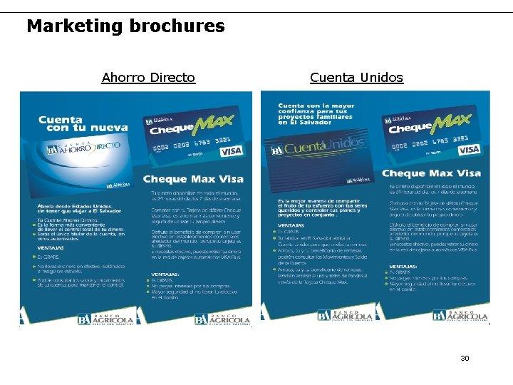 Marketing brochures Ahorro Directo Cuenta Unidos 30