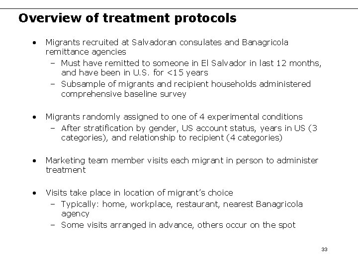 Overview of treatment protocols • Migrants recruited at Salvadoran consulates and Banagricola remittance agencies