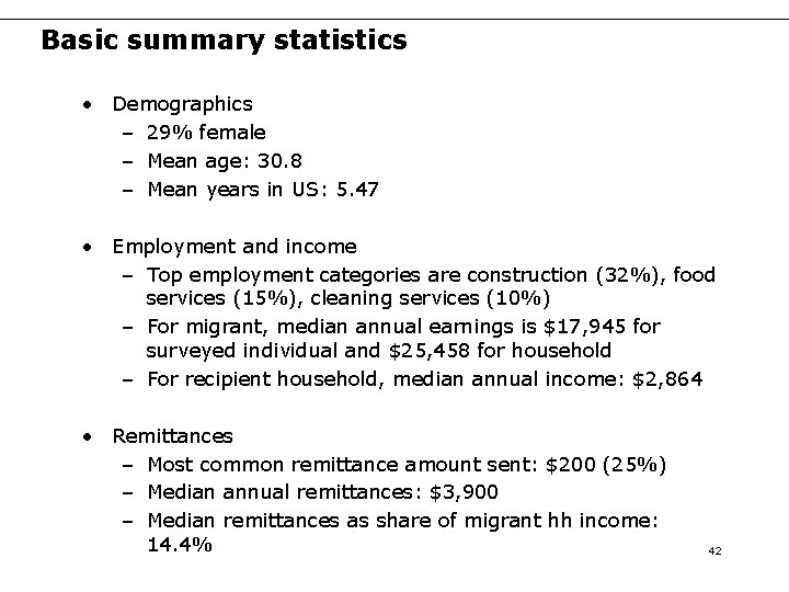Basic summary statistics • Demographics – 29% female – Mean age: 30. 8 –