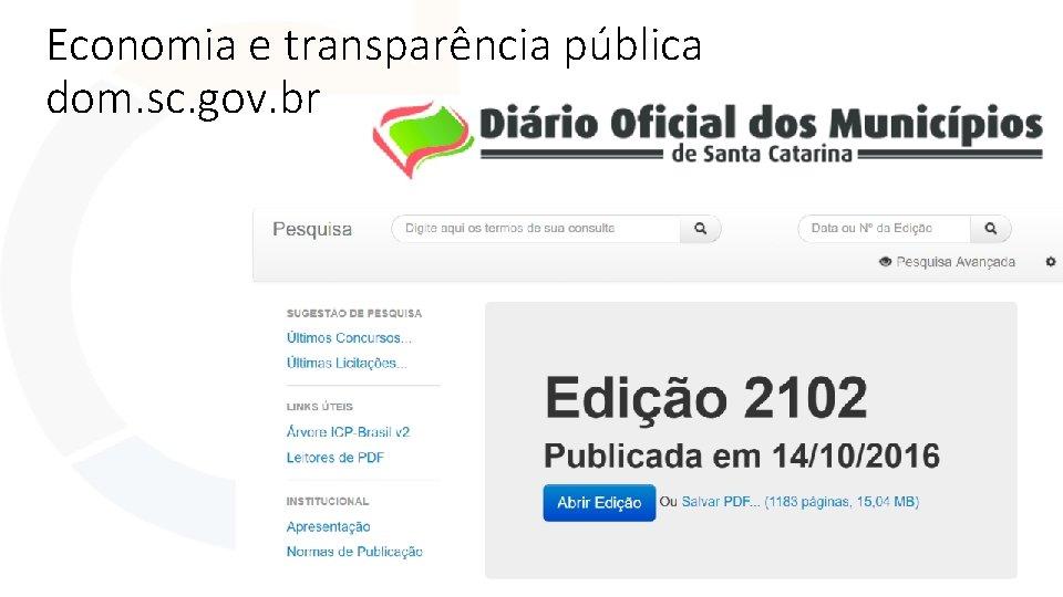 Economia e transparência pública dom. sc. gov. br
