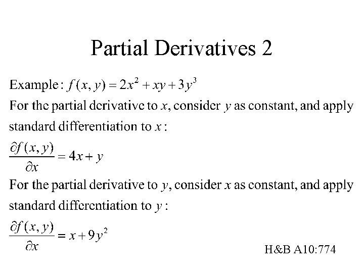 Partial Derivatives 2 H&B A 10: 774