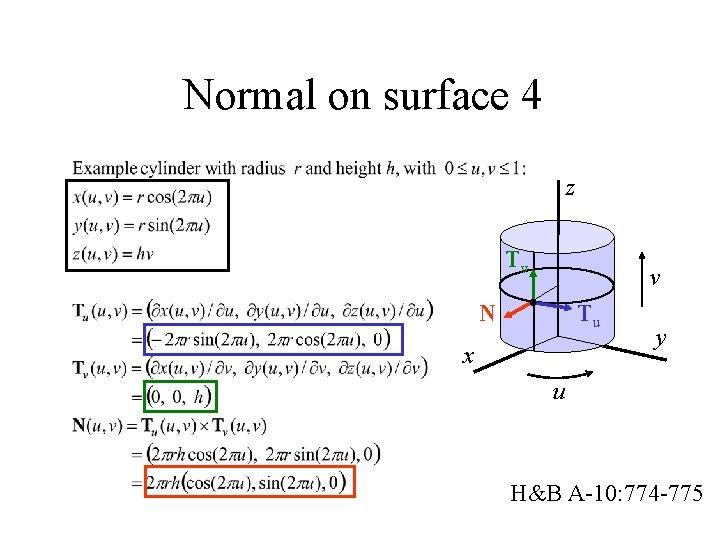Normal on surface 4 z Tv v N Tu x y u H&B A-10:
