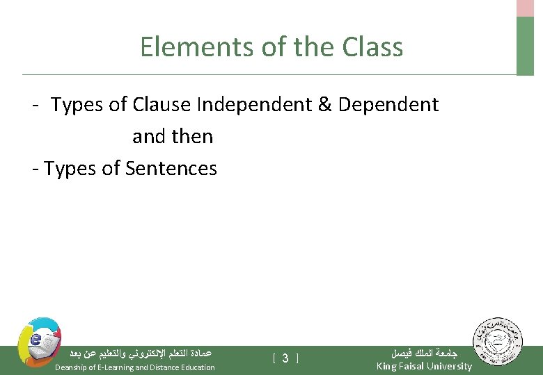 Elements of the Class - Types of Clause Independent & Dependent and then -