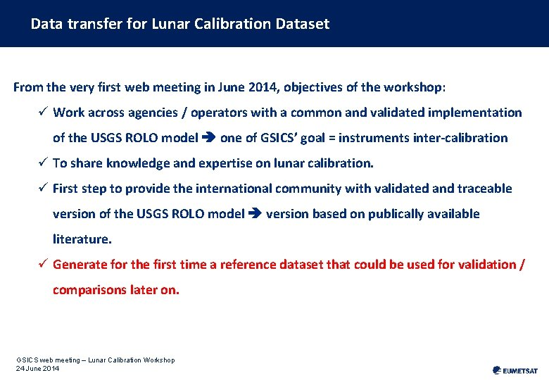 Data transfer for Lunar Calibration Dataset From the very first web meeting in June
