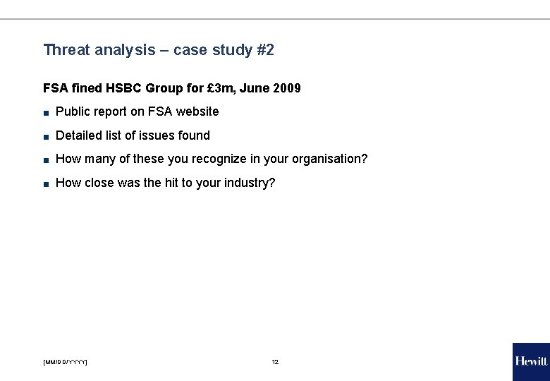 Threat analysis – case study #2 FSA fined HSBC Group for £ 3 m,