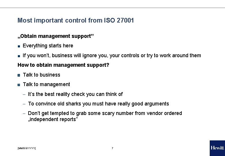 """Most important control from ISO 27001 """"Obtain management support"""" ■ Everything starts here ■"""