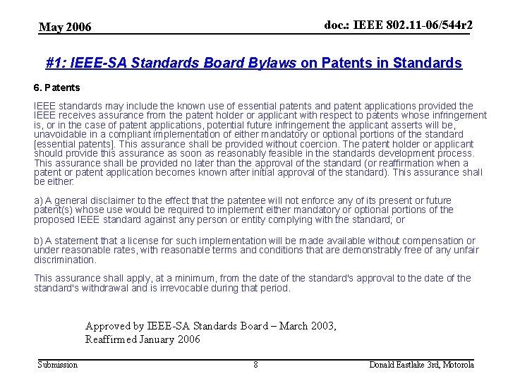 doc. : IEEE 802. 11 -06/544 r 2 May 2006 #1: IEEE-SA Standards Board