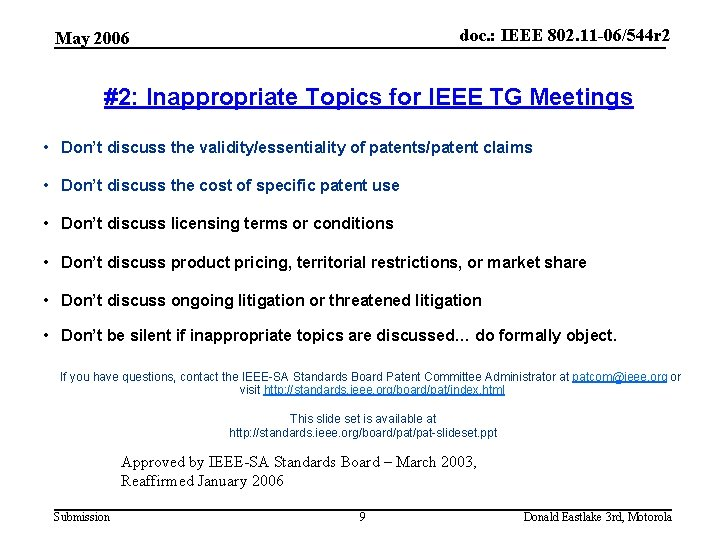 doc. : IEEE 802. 11 -06/544 r 2 May 2006 #2: Inappropriate Topics for