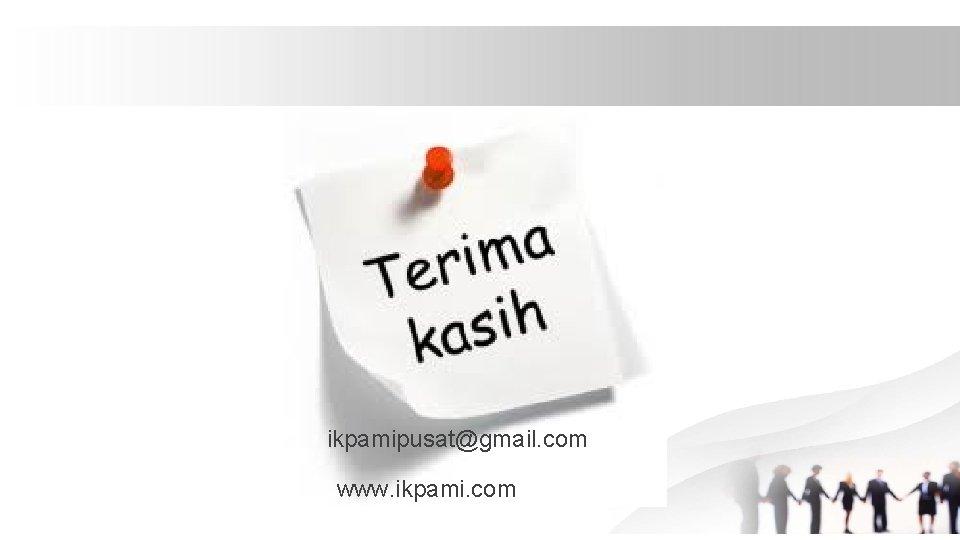 ikpamipusat@gmail. com www. ikpami. com