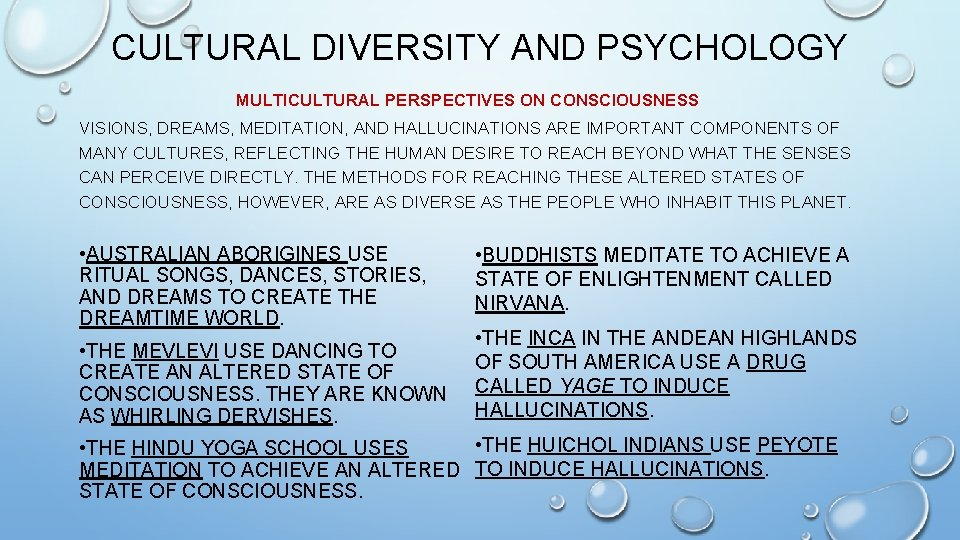CULTURAL DIVERSITY AND PSYCHOLOGY MULTICULTURAL PERSPECTIVES ON CONSCIOUSNESS VISIONS, DREAMS, MEDITATION, AND HALLUCINATIONS ARE