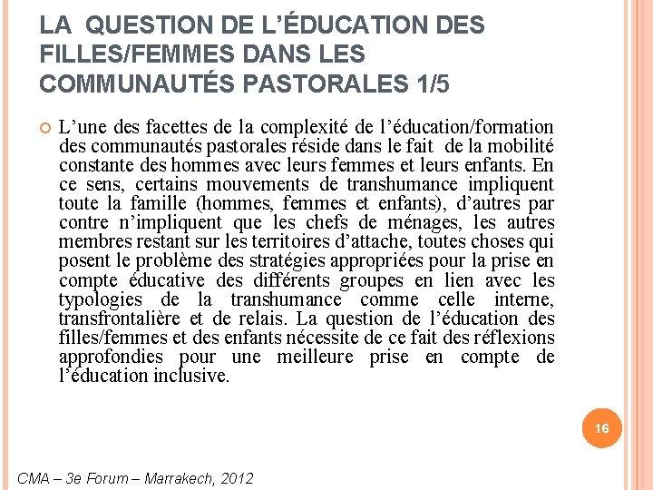LA QUESTION DE L'ÉDUCATION DES FILLES/FEMMES DANS LES COMMUNAUTÉS PASTORALES 1/5 L'une des facettes