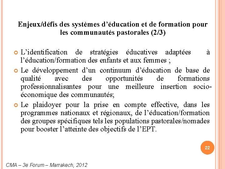 Enjeux/défis des systèmes d'éducation et de formation pour les communautés pastorales (2/3) L'identification de