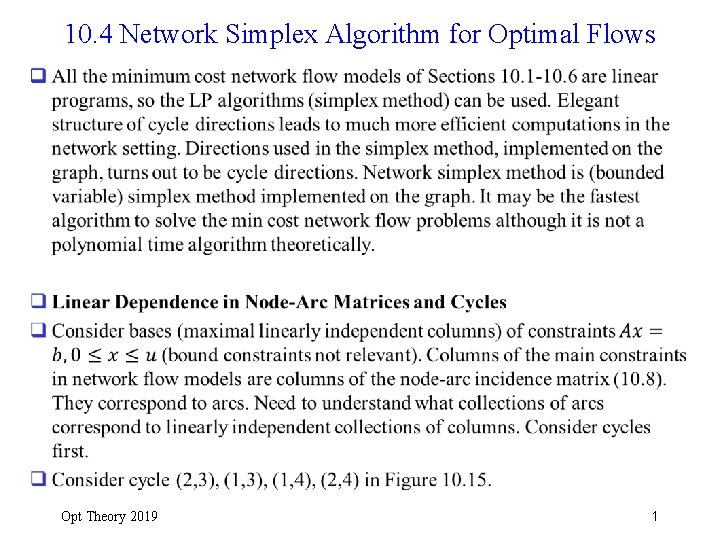 10. 4 Network Simplex Algorithm for Optimal Flows q Opt Theory 2019 1