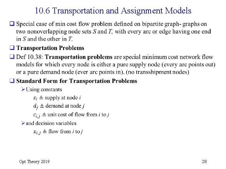 10. 6 Transportation and Assignment Models q Opt Theory 2019 28