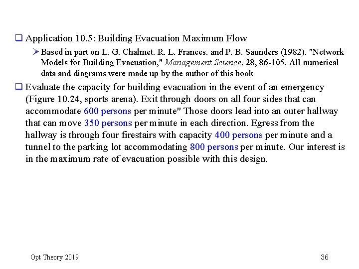 q Application 10. 5: Building Evacuation Maximum Flow Ø Based in part on L.