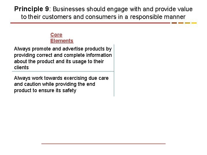 Principle 9: Businesses should engage with and provide value to their customers and consumers