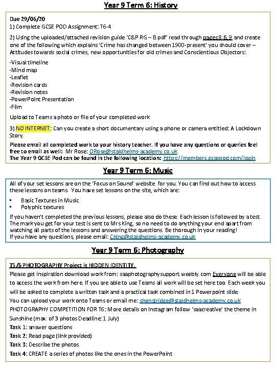 Year 9 Term 6: History Due 29/06/20 1) Complete GCSE POD Assignment: T 6