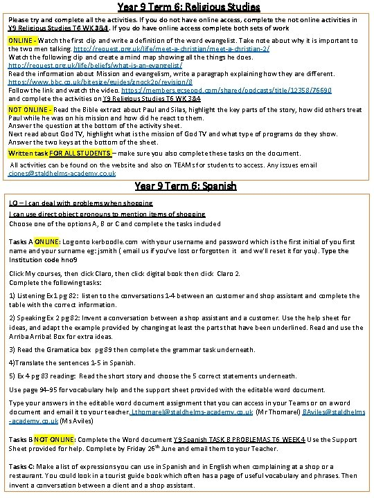 Year 9 Term 6: Religious Studies Please try and complete all the activities. If