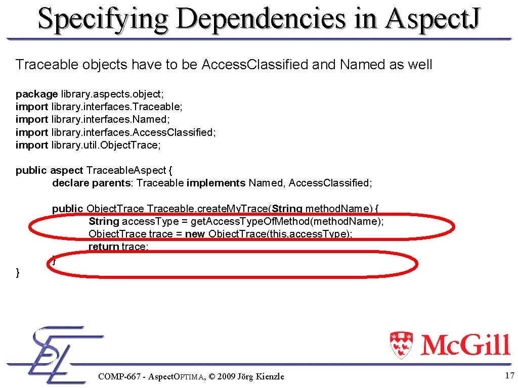 Specifying Dependencies in Aspect. J Traceable objects have to be Access. Classified and Named