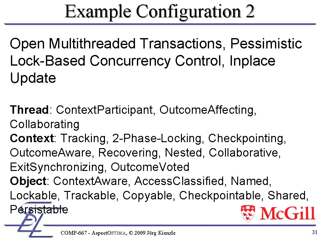Example Configuration 2 Open Multithreaded Transactions, Pessimistic Lock-Based Concurrency Control, Inplace Update Thread: Context.