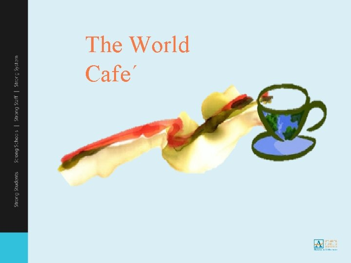 The World Cafe´