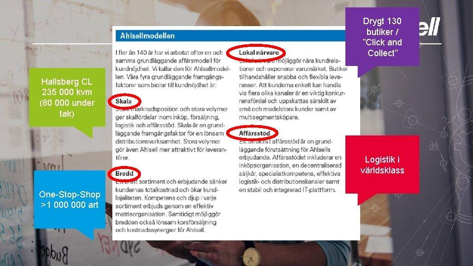 "Drygt 130 butiker / ""Click and Collect"" Hallsberg CL 235 000 kvm (80 000"