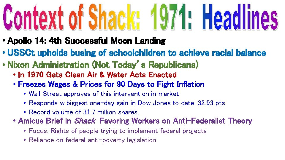 • Apollo 14: 4 th Successful Moon Landing • USSCt upholds busing of