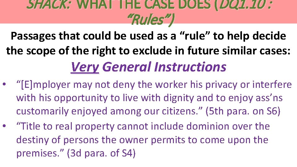 """SHACK: WHAT THE CASE DOES (DQ 1. 10 : """"Rules"""") Passages that could be"""