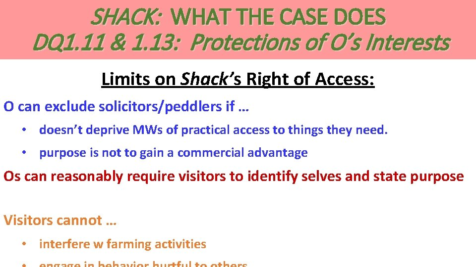 SHACK: WHAT THE CASE DOES DQ 1. 11 & 1. 13: Protections of O's