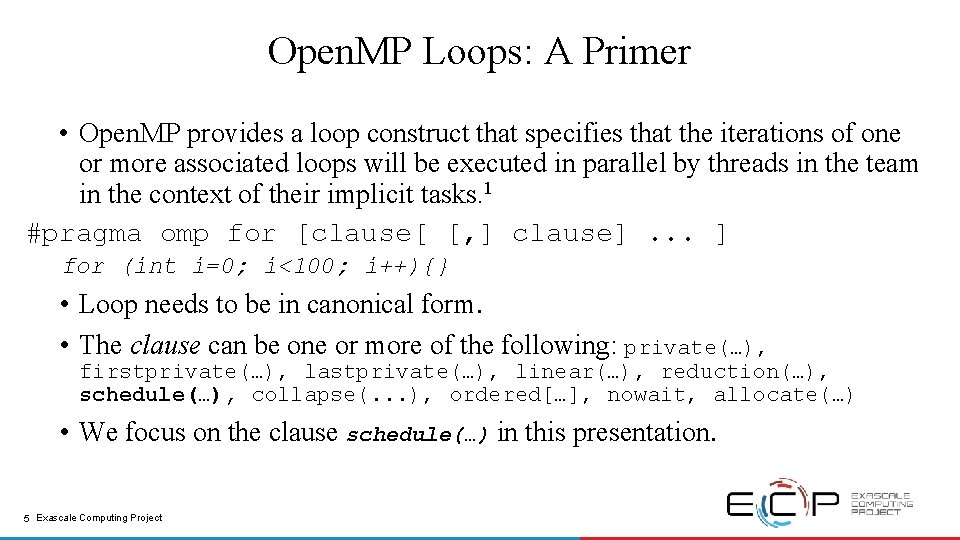 Open. MP Loops: A Primer • Open. MP provides a loop construct that specifies
