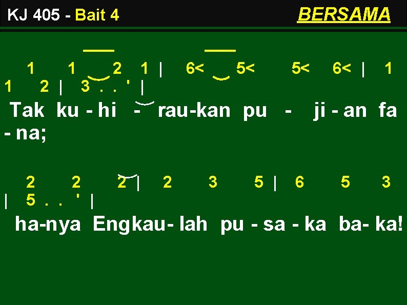BERSAMA KJ 405 - Bait 4 1 1 1 2   2 1  