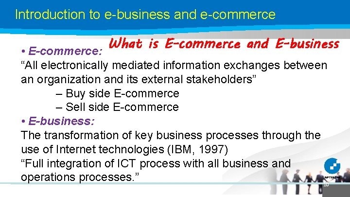 """Introduction to e-business and e-commerce What is E-commerce and E-business • E-commerce: """"All electronically"""