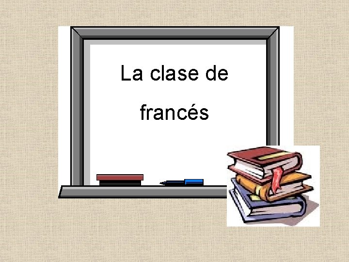 La clase de francés