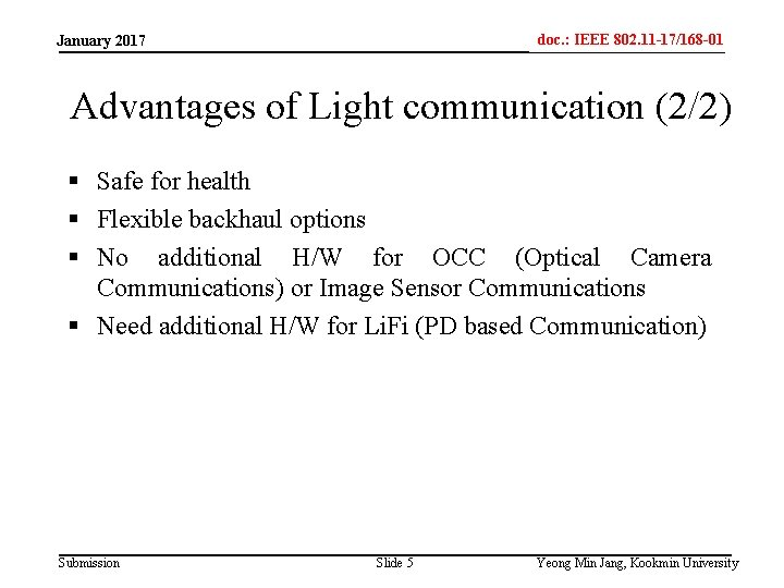 doc. : IEEE 802. 11 -17/168 -01 IEEE 802. 15 -xxxxx January 2017 Advantages