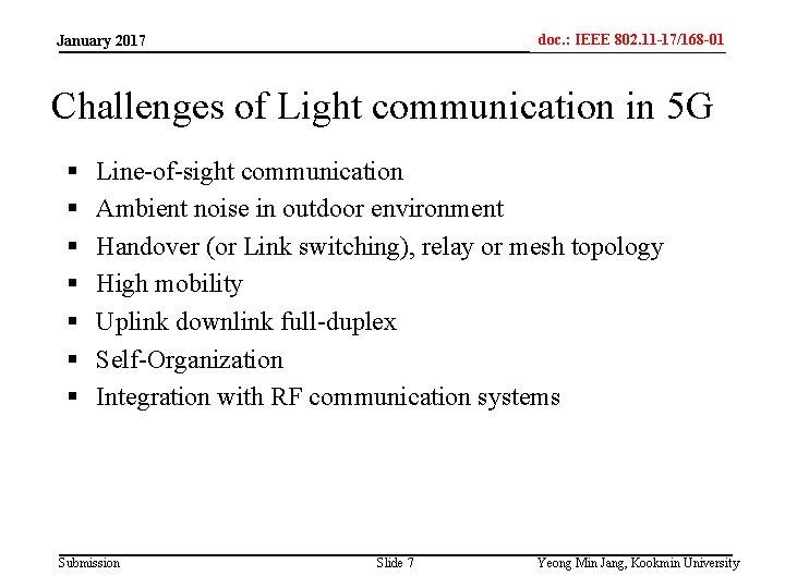 doc. : IEEE 802. 11 -17/168 -01 IEEE 802. 15 -xxxxx January 2017 Challenges