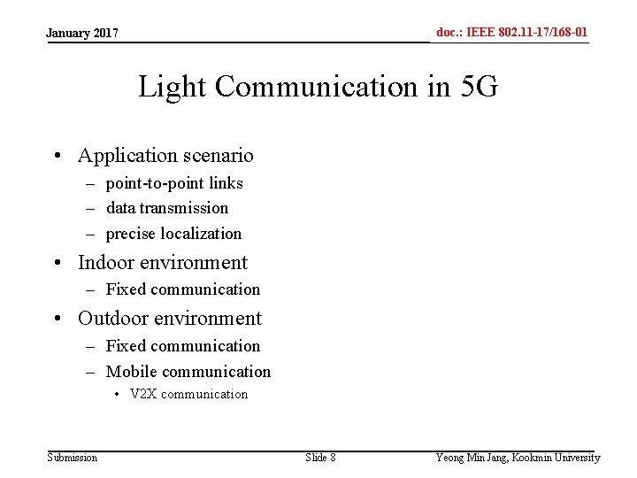 doc. : IEEE 802. 11 -17/168 -01 IEEE 802. 15 -xxxxx January 2017 Light