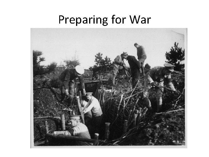 Preparing for War