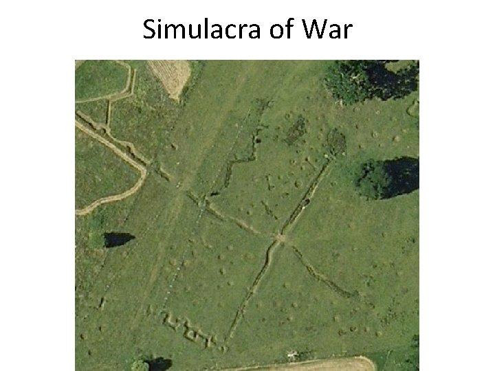 Simulacra of War