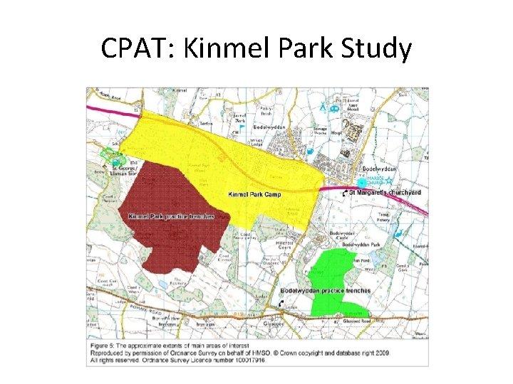 CPAT: Kinmel Park Study