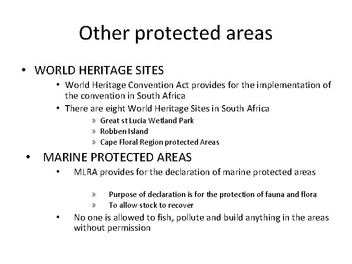 Other protected areas • WORLD HERITAGE SITES • World Heritage Convention Act provides for