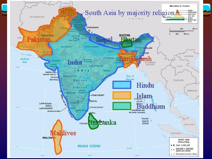 South Asia by majority religion Pakistan Nepal Bhutan Bangladesh India Hindu Islam Buddhism Sri