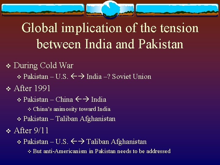 Global implication of the tension between India and Pakistan v During Cold War v