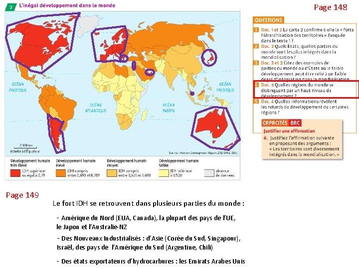 Page 148 Page 149 Le fort IDH se retrouvent dans plusieurs parties du monde